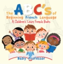 The ABC's of Beginning French Language | A Children's Learn French Books - eBook