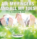 All My Fingers and All My Toes | a Counting Book - eBook