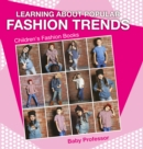 Learning about Popular Fashion Trends | Children's Fashion Books - eBook