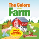 The Colors of the Farm | Sense & Sensation Books for Kids - eBook