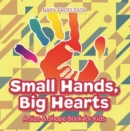 Small Hands, Big Hearts | A Size & Shape Book for Kids - eBook