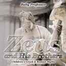 Zeus and His Brothers- Children's Greek & Roman Myths - eBook