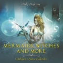 Mermaids, Witches, and More | Children's Norse Folktales - eBook