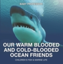 Our Warm Blooded and Cold-Blooded Ocean Friends | Children's Fish & Marine Life - eBook