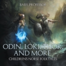 Odin, Loki, Thor, and More | Children's Norse Folktales - eBook