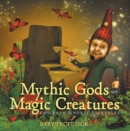 Mythic Gods and Magic Creatures | Children's Norse Folktales - eBook