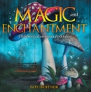 Magic and Enchantment | Children's European Folktales - eBook
