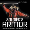 Soldier's Armor | Children's Military & War History Books - eBook