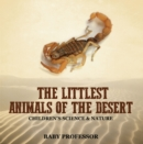 The Littlest Animals of the Desert | Children's Science & Nature - eBook