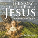 The Story of the Birth of Jesus | Children's Jesus Book - eBook