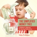 The Simplified Money Tree - Children's Money & Saving Reference - eBook