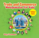 Trade and Commerce Mesopotamia for Kids | Children's Ancient History - eBook