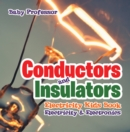 Conductors and Insulators Electricity Kids Book | Electricity & Electronics - eBook