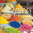 The Spices of Morocco : The Most Aromatic Country in Africa - Geography Books for Kids Age 9-12 | Children's Geography & Cultures Books - eBook