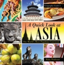 A Quick Look at Asia : The World's Most Populous Continent - Geography Grade 3 | Children's Geography & Culture Books - eBook