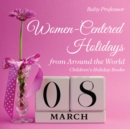 Women-Centered Holidays from Around the World | Children's Holiday Books - eBook