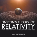 Einstein's Theory of Relativity - Physics Reference Book for Grade 5 | Children's Physics Books - eBook
