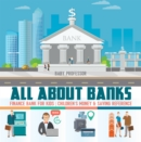 All about Banks - Finance Bank for Kids | Children's Money & Saving Reference - eBook