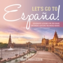 Let's Go to Espana! Geography Lessons for 3rd Grade | Children's Explore the World Books - eBook