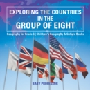 Exploring the Countries in the Group of Eight - Geography for Grade 6 | Children's Geography & Culture Books - eBook