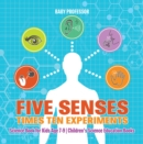 Five Senses times Ten Experiments - Science Book for Kids Age 7-9 | Children's Science Education Books - eBook