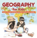 Geography for Kids | Continents, Places and Our Planet Quiz Book for Kids | Children's Questions & Answer Game Books - eBook