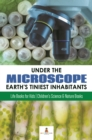 Under the Microscope : Earth's Tiniest Inhabitants : Life Books for Kids | Children's Science & Nature Books - eBook