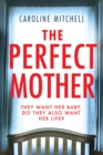 The Perfect Mother - Book