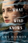 What the Wind Knows - Book