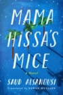 Mama Hissa's Mice : A Novel - Book