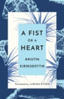 A Fist or a Heart - Book