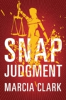 Snap Judgment - Book