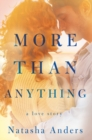 More Than Anything - Book