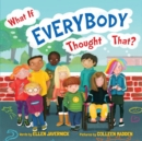 What If Everybody Thought That? - Book