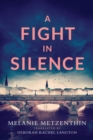 A Fight in Silence - Book