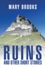 Ruins and Other Short Stories - eBook
