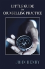Little Guide to Counselling Practice - eBook