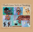 Flash Goes Trick or Treating - eBook