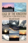 Edge of the Kingdom : A Mind and Heart Altering Interactive Novel - eBook