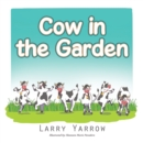 Cow in the Garden - eBook