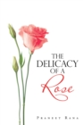 The Delicacy of a Rose - eBook