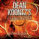 Frankenstein: Prodigal Son - eAudiobook