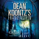 Frankenstein: Dead and Alive - eAudiobook