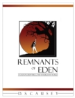 Remnants of Eden : Evolution, Deep-Time, & the Antediluvian World - Book