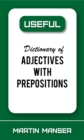 Useful Dictionary of Adjectives With Prepositions - eBook