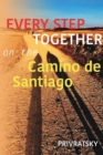 Every Step Together On the Camino De Santiago - Book