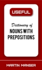 Useful Dictionary of Nouns With Prepositions - eBook