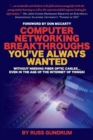 Computer Networking Breakthroughs You've Always Wanted - Book