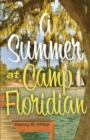 A Summer At Camp Floridian - Book