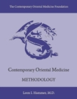 Contemporary Oriental Medicine: Methodology - Book